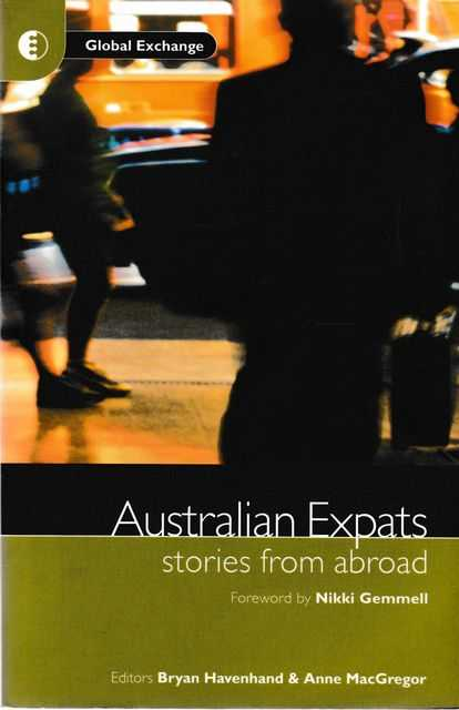 Australian Expats: Stories from Abroad, Bryan Havenhand & Anne MacGregor