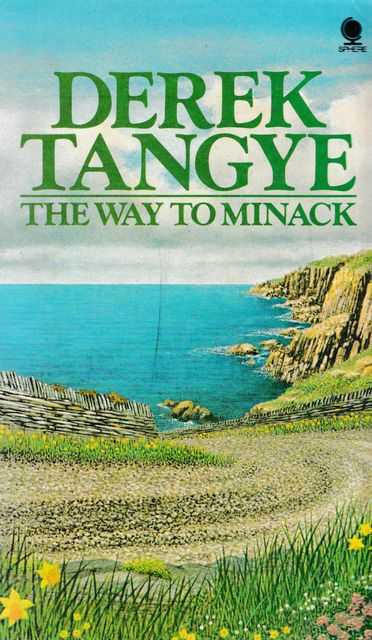 The Way To Minack, Derek Tangye