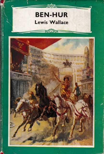 Ben Hur [The Russell Classics], Lewis Wallace