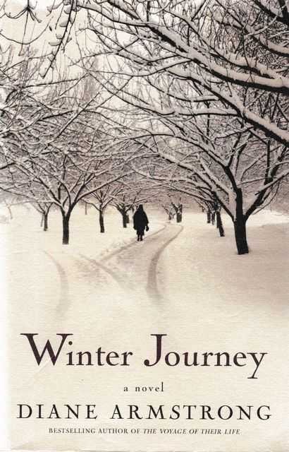 Winter Journey, Diane Armstrong