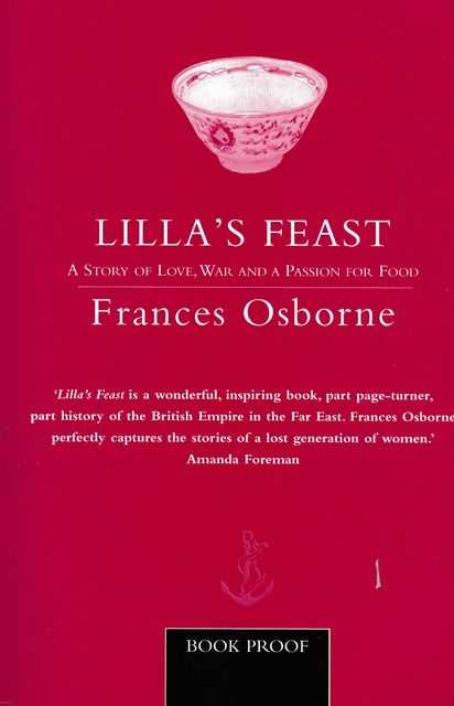 Lilla's Feast: A Story of Love, War and A Passion for Food, Fracnes Osborne