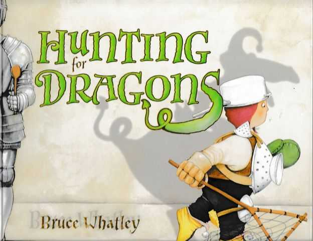 Hunting for Dragons, Bruce Whatley