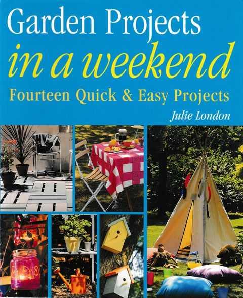 Garden Projects in a Weekend, Julie London
