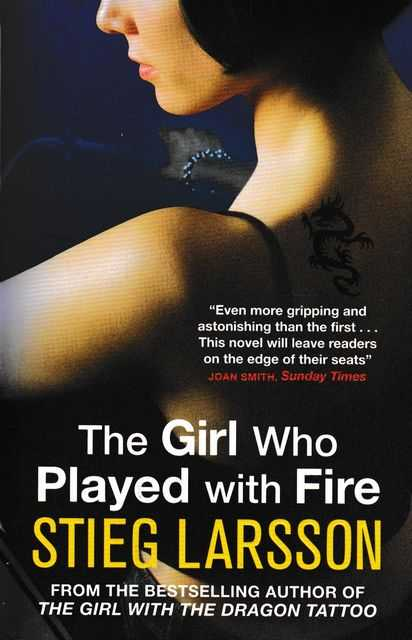 The Girl Who Played With Fire [Volume II Of The Millennium Trilogy], Stieg Larsson