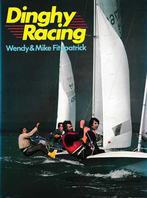 Dinghy Racing, Wendy & Mike Fitzpatrick