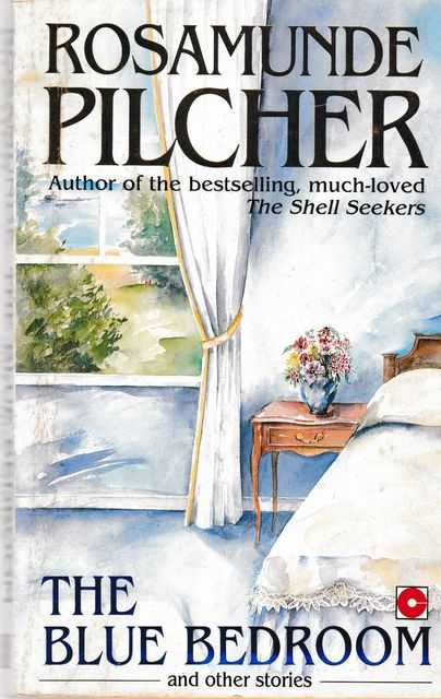 The Blue Bedroom and Other Stories, Rosamunde Pilcher
