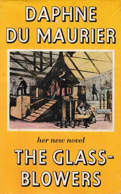 The Glass Blowers, Daphne Du Maurier