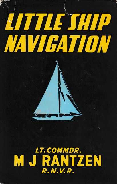Little Ship Navigation, M. T. Rantzen