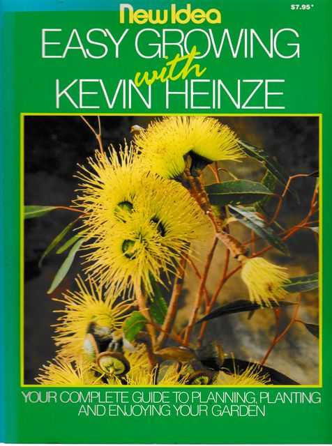 Easy Growing with Kevin Heinze, Kevin Heinze