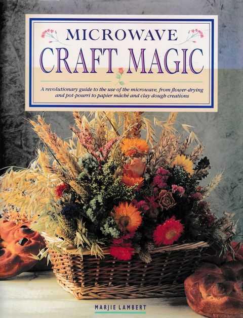 Microwave Craft Magic, Marjie Lambert