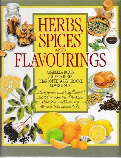 Herbs, Spices and Flavourings, Arabella Boxer, Jocasta Innes, Charlotte Parry-Crooke, Lewis Esson