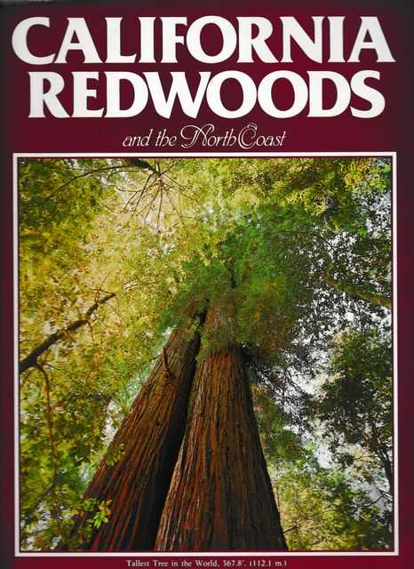 California Redwoods and the North Coast, Bob Van Normann [Photographs]