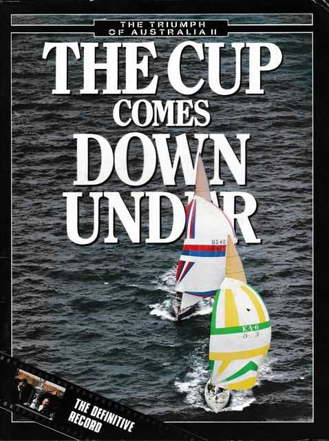 The Triumph of Australia II: The Cup Comes Down Under, Piers Akerman