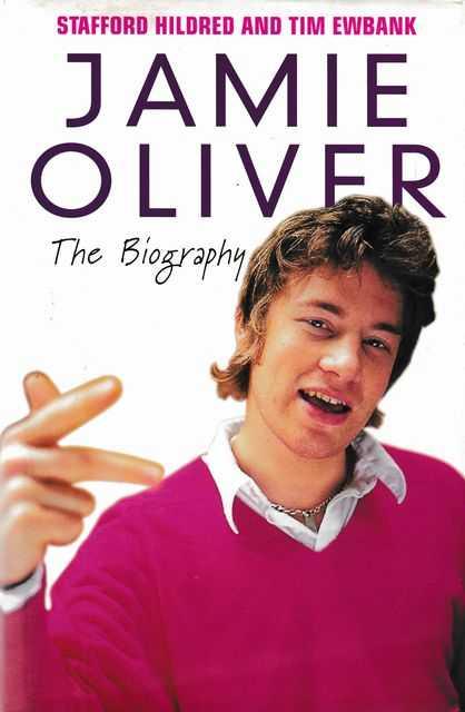 Jamie Oliver: The Biography, Jamie Oliver