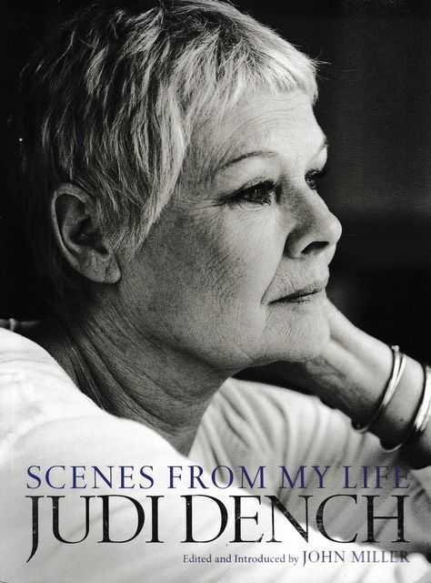 Judi Dench: Scenes from my Life, John Miller [Editor]