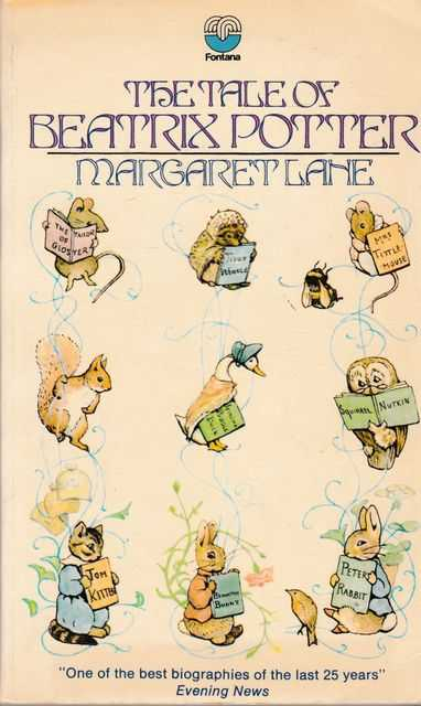 The Tale of Beatrix Potter: A Biography, Margaret Lane