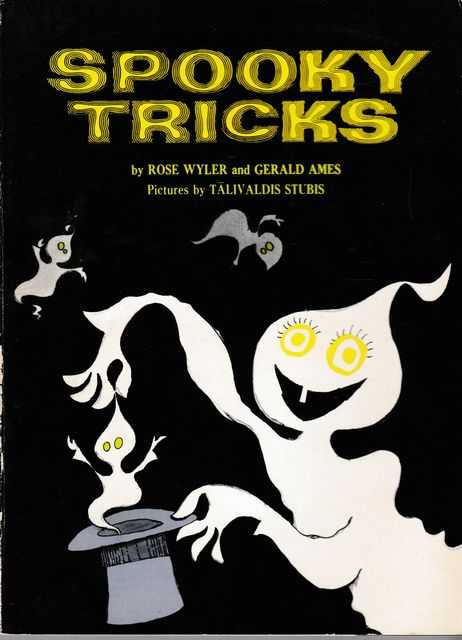 Spooky Tricks, Rose Wyler and Gerald Ames