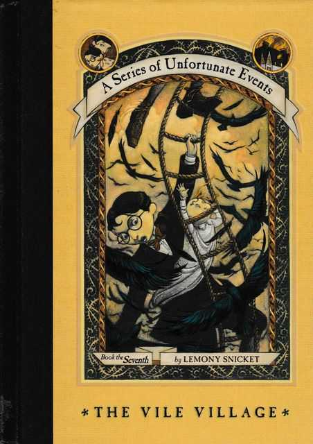 A Series of Unfortunate Events Book The Vile Village, Lemony Snickett