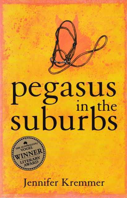 Pegasus in the Suburbs, Jennifer Kremmer