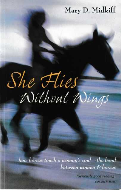 She Flies Without Wings, Mary D. Midkiff