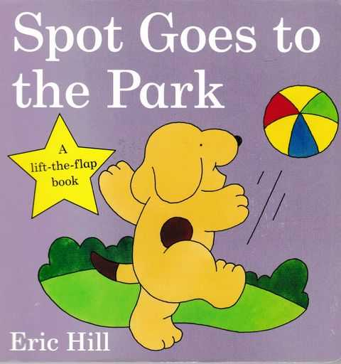 Spot Goes To The Park, Eric Hill