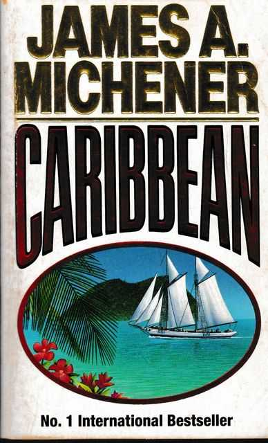 Caribbean, James A. Michener