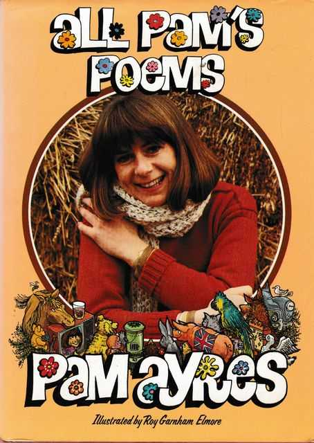 All Pam's Poems, Pam Ayres