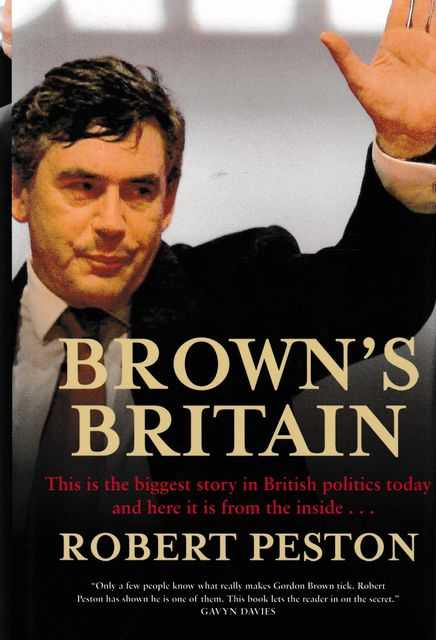 Brown's Britain, Robert Peston