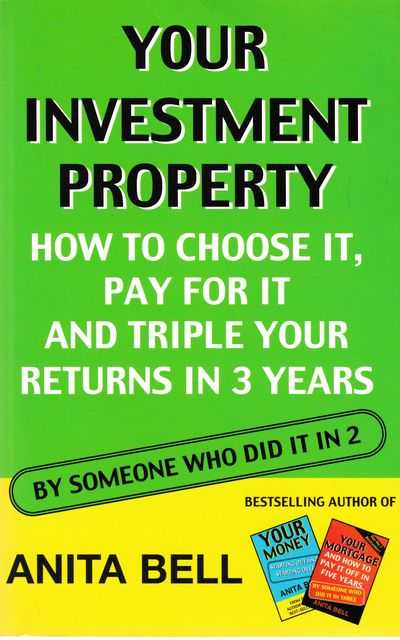 Your Investment Property, Anita Bell