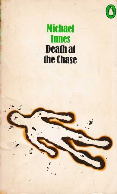 Death at the Chase, Michael Innes