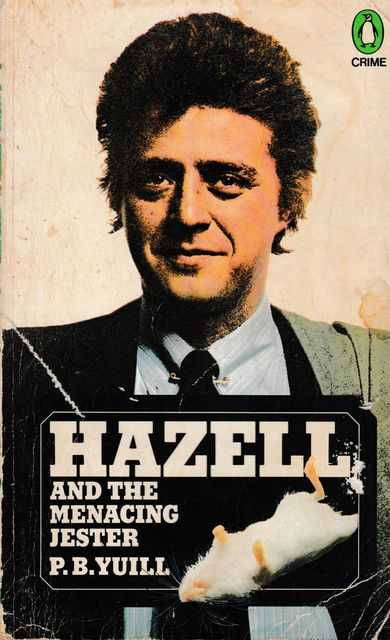 Hazell and The Menacing Jester, P. B. Yuill