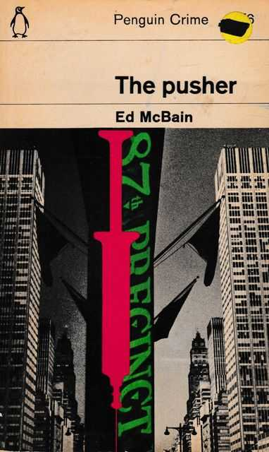 The Pusher, Ed McBain