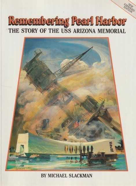 Remembering Pearl Harbor, Michael Slackman
