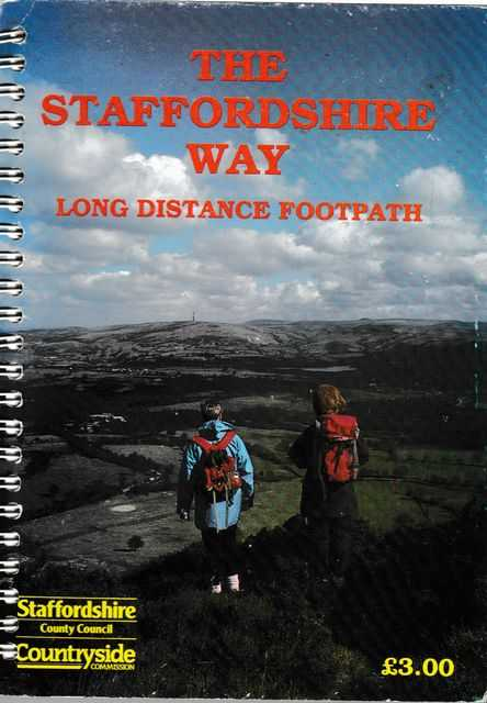 The Staffordshire Way: Long Distance Footpath, Staffordshire County Council