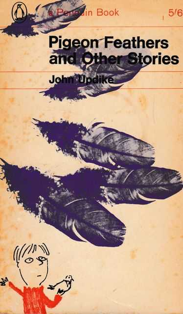 Pigeon Feathers and Other Stories, John Updike
