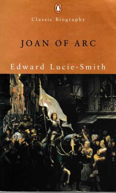 Joan of Arc, Edward Lucie-Smith