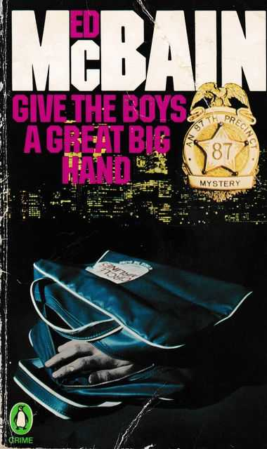 Give The Boys a Great Big Hand, Ed McBain
