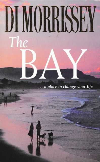 The Bay, Di Morrissey