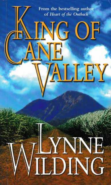 King of Cane Valley, Lynne Wilding