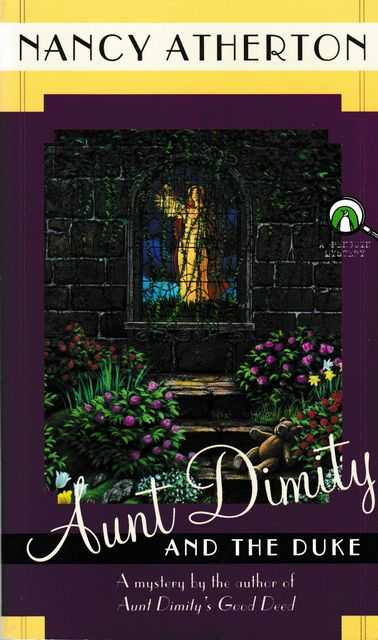 Aunt Dimity And The Duke, Nancy Atherton