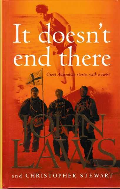 It Doesn't End There: Great Australian Stories With A Twist, John Laws and Christopher Stewart