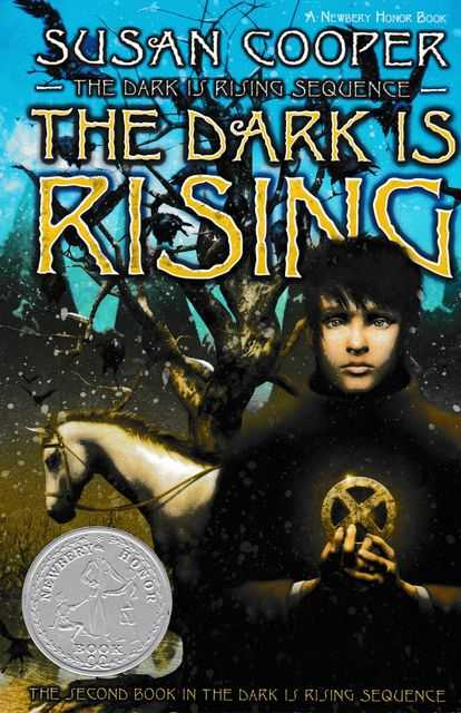 The Dark is Rising [The Second Book in The Dark Is Rising Sequence], Susan Cooper
