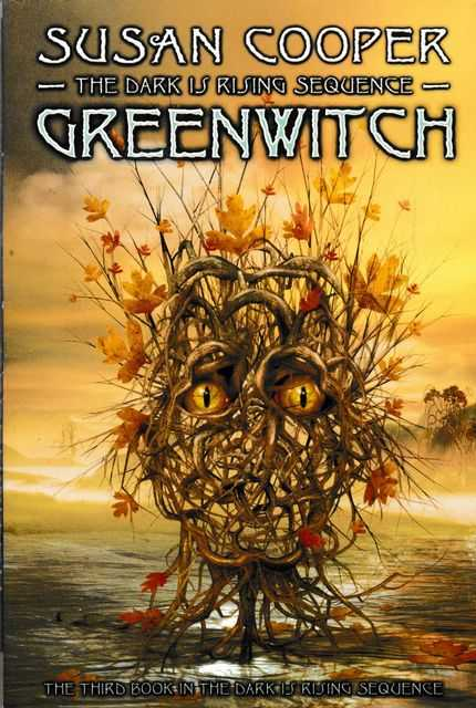 Greenwitch [The Third Book in The Dark Is Rising Sequence], Susan Cooper