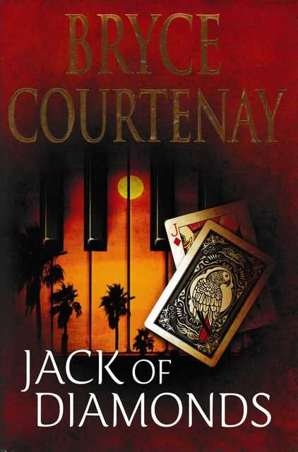 Jack of Diamonds, Bryce Courtenay