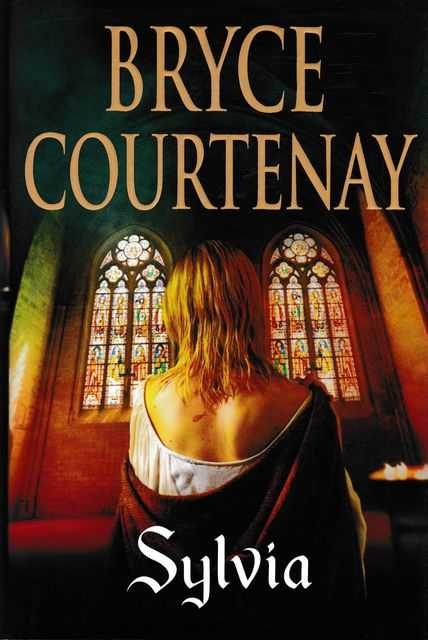Sylvia, Bryce Courtenay
