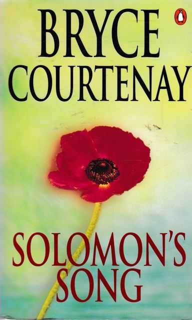 Solomon's Song, Bryce Courtenay
