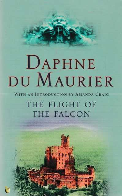 The Flight of the Falcon, Daphne Du Maurier