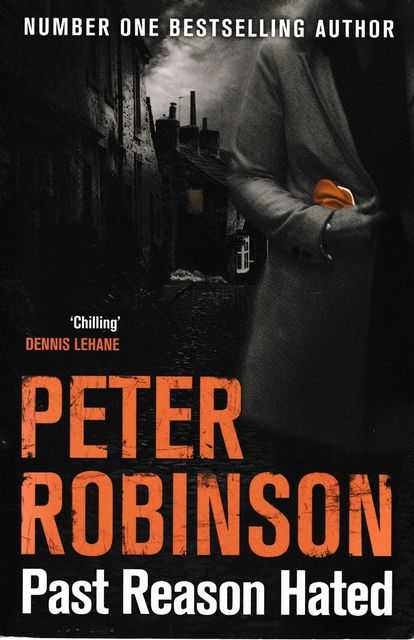 Past Reason Hated [An Inspector Banks Mystery], Peter Robinson