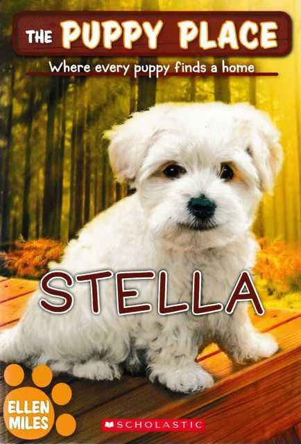 The Puppy Place: Stella, Ellen Miles