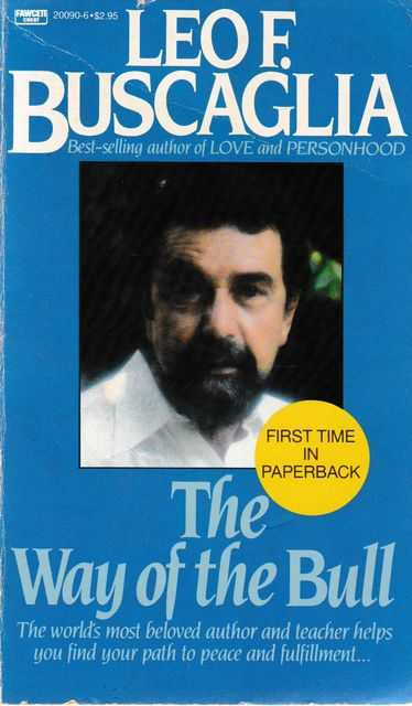 The Way of the Bull, Leo F. Buscaglia
